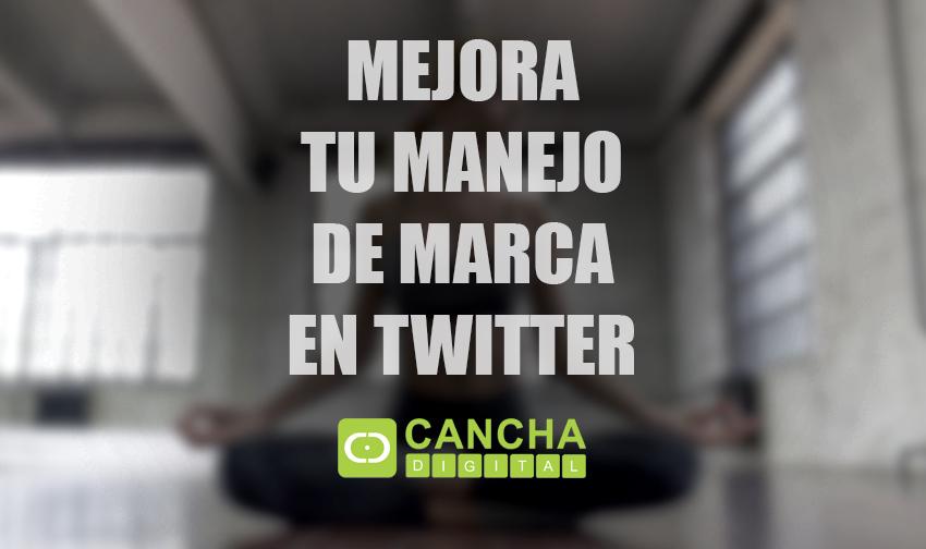 Mejora tu manejo de marcaen Twitter