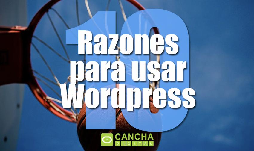10 Razones para usar WordPress